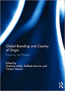 Global Branding And Country Of Origin: Creativity And Passion