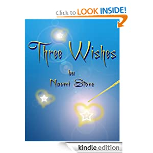 Three Wishes (Fairy Godmothers' Union: True Love Local)