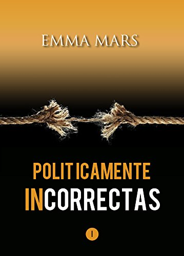 Portada del libro Políticamente Incorrectas de Emma Mars
