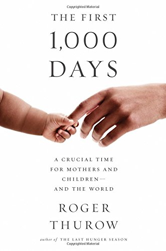 The First 1,000 Days: A Crucial Time for Mothers and Children PDF