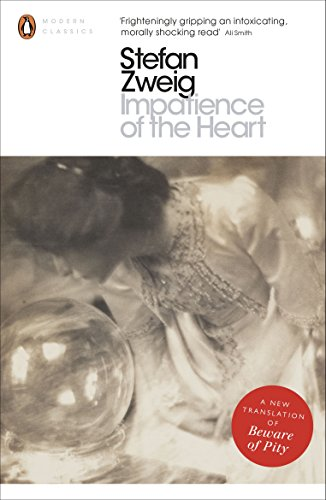 Impatience of the Heart (Penguin Modern Classics)