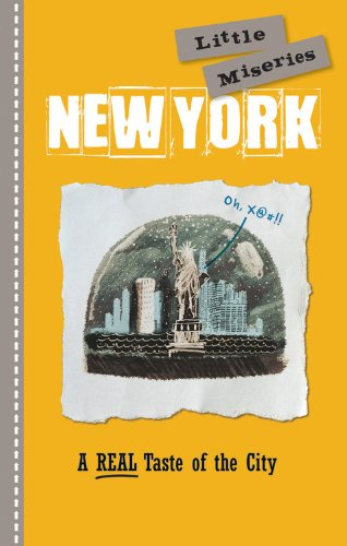 纽约: 小小的痛苦: 这座城市的真实味道