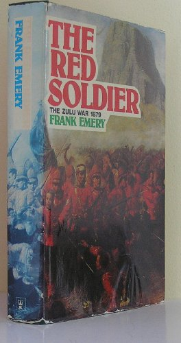 Red Soldier: Letters from the Zulu War, 1879