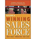 img - for [(Building a Winning Sales Force: Powerful Strategies for Driving High Performance )] [Author: Andris A. Zoltners] [Jun-2009] book / textbook / text book
