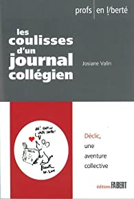 Les Coulisses D Un Journal Collegien Josiane Valin Babelio