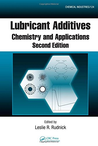 Lubricant Additives: Chemistry and Applications, Second Edition (Chemical Industries) PDF