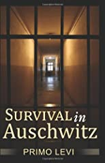 By Primo Levi - Survival In Auschwitz