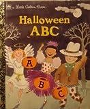 Halloween ABC's (Little Golden Book) (0307301249) by Albee, Sarah