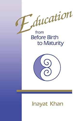 Education from Before Birth to Maturity