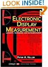 Electronic Display Measurement: Concepts, Techniques, and Instrumentation (Wiley/Sid Series in Display Technology)