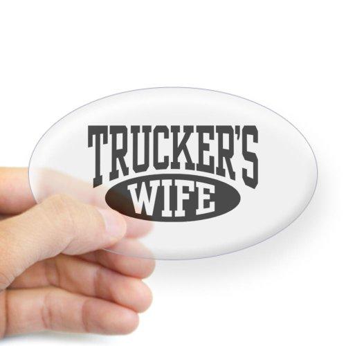 CafePress Trucker's Wife Oval Sticker Sticker Oval - 3x5 Clear