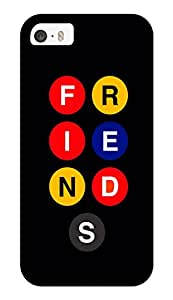 """Humor Gang Friends Show Buttons Printed Designer Mobile Back Cover For """"Apple Iphone 5-5s"""" (3D, Glossy, Premium Quality Snap On Case)"""