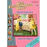 Kristy's Big Day (Baby-Sitters Club) (0590438999) by Martin, Ann M.
