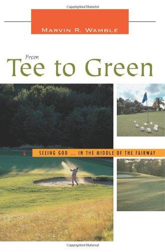 Du Tee au Green : voyant Dieu... au milieu du Fairway