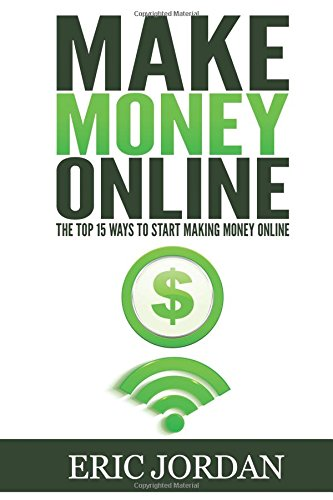 Make-Money-Online-The-Top-15-Ways-To-Start-Making-Money-Online-How-to-Make-Money-Online-2016