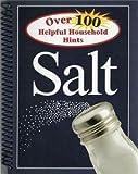 100 Helpful Household Hints - Salt