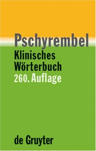 Pschyrembel Klinisches Wörterbuch (260. Auflage)