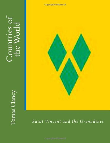 Countries of the World: Saint Vincent and the Grenadines