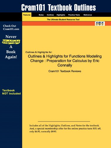 Studyguide for Functions Modeling Change: Preparation for Calculus by Connally, Eric, ISBN 9780471793038