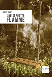 Une si petite flamme
