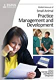 img - for BSAVA Manual of Small Animal Practice Management and Development (BSAVA British Small Animal Veterinary Association) book / textbook / text book