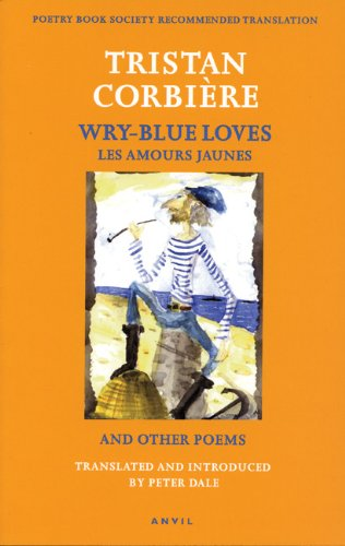 Image of Wry-Blue Loves: Les Amours Jaunes