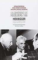 La conférence de Heidelberg (1988) : Heidegger, portée philosophique et politique de sa pensée