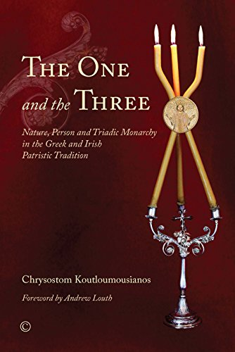 The One and the Three: Nature, Person and Triadic Monarchy in the Greek and Irish Patristic Tradition