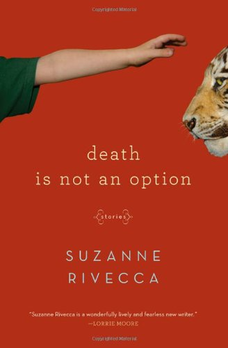 Death Is Not an Option: Stories