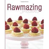 Rawmazing Desserts ~ Susan Powers