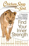 img - for 101 Empowering Stories of Resilience, Positive Thinking Chicken Soup for the Soul Find Your Inner Strength (Paperback) - Common book / textbook / text book