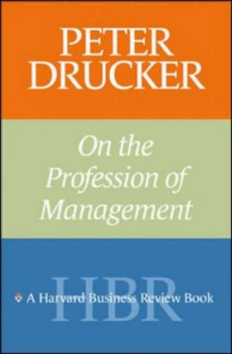 On the Profession of Management -Harvard Business Review, Drucker