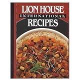 Lion House International Recipes