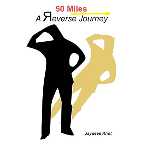 Ninad Prakashan 50 MILES A Reverse Journey