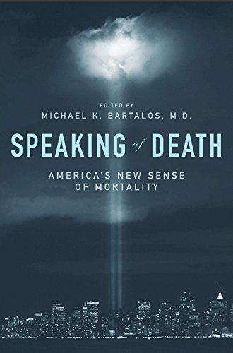 Speaking of Death: America's New Sense of Mortality (Psychology, Religion, and Spirituality)