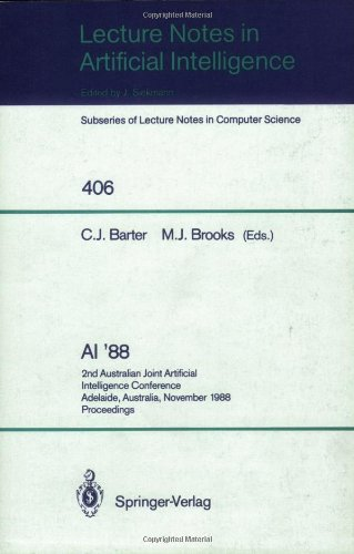 Ai '88: 2Nd Australian Joint Artificial Intelligence Conference, Adelaide, Australia, November 15-18, 1988, Proceedings (Lecture Notes In Computer Science / Lecture Notes In Artificial Intelligence)