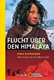 Flucht A&#252;ber den Himalaya