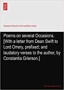 Poems on several Occasions. [With a letter from Dean Swift to Lord Orrery, prefixed; and