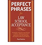img - for Perfect Phrases for Law School Acceptance: Hundreds of Ready-to-use Phrases to Write a Winning Personal Statement, Ace the Interview, and Impress Admissions Officers (Perfect Phrases) (Paperback) - Common book / textbook / text book