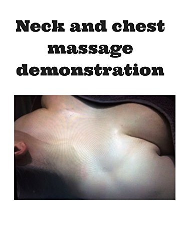 Clip: Neck and chest massage demonstration
