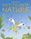 Nature/Dot to Dot (Usborne Dot-to-Dot)
