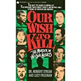 Our Wish to Kill: The Murder in All Our Hearts