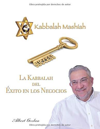 LA KABBALAH DEL ÉXITO EN LOS NEGOCIOS  [GOZLAN, ALBERT] (Tapa Blanda)