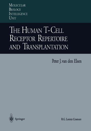 the-human-t-cell-receptor-repertoire-and-transplantation-molecular-biology-intelligence-unit