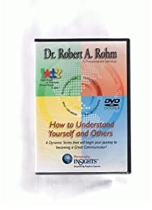Dr Robert A Rohm How to understand yourself and others