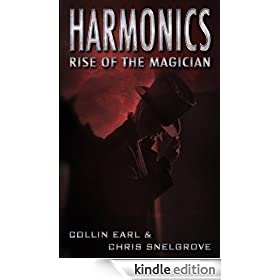 Harmonics: Rise of the Magician (Harmonics Series Book One)