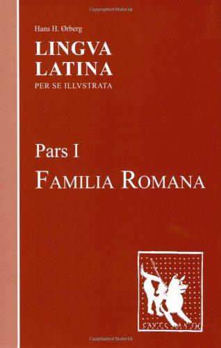 Lingua Latina: Pars I: Familia Romana (Pt. 1)