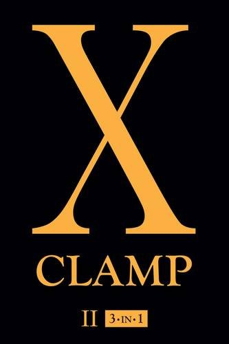 X, Vol. 2: Includes vols. 4, 5 & 6 [CLAMP] (Tapa Blanda)