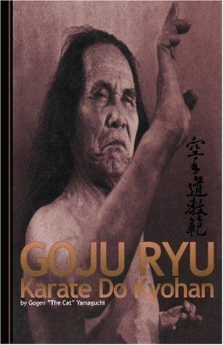 Goju Ryu Karate Kyohan