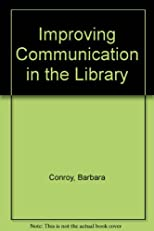 Improving Communication in the Library
